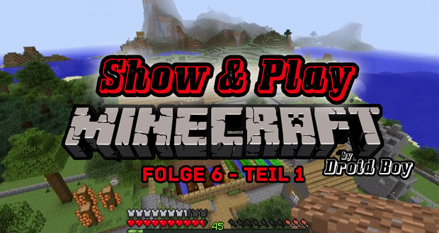 Show & Play Minecraft – Folge 6