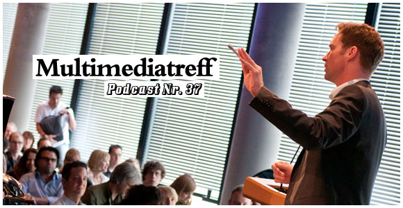 Droid Boy Podcast Nr. 37 – Multimediatreff