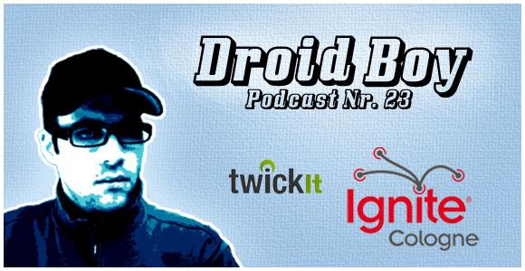 Droid Boy Podcast Nr. 23