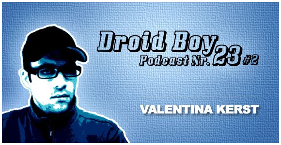 Droid Boy Podcast Nr.23 #2
