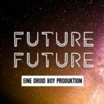 Das Logo des neuen Droid Boy Podcasts Future Future.