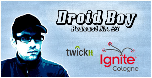 Droid Boy Podcast Nr. 23