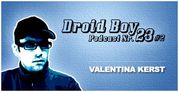 Droid Boy Podcast Nr.23 #2